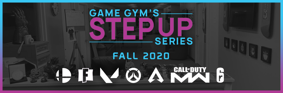 Game Gym's Step Up Series