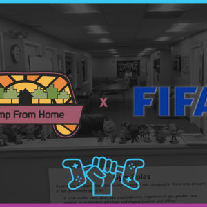 Camp From Home   FIFA