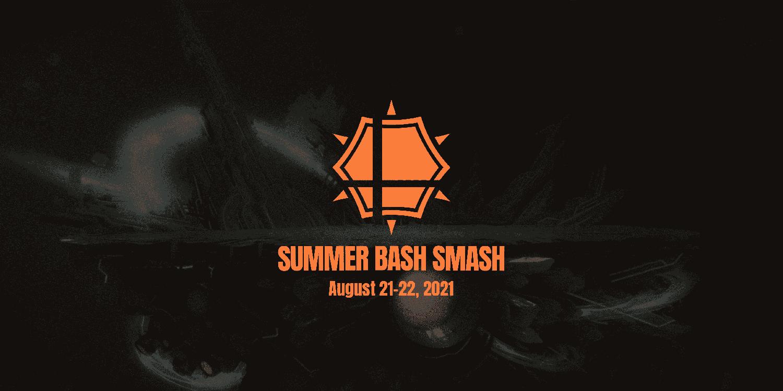 2021 Summer Bash Smash
